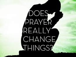 Does-Prayer-Really-Change-Things