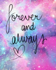 Wallpaper Love Forever Quotes : Forever and Always - The Life Intended